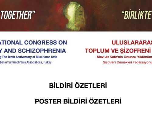 Uluslararası Toplum ve Şizofreni Sempozyumu Bildiri Özetleri Kitapçığı